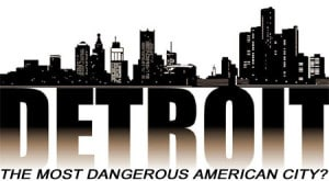detroit-dangerous-city