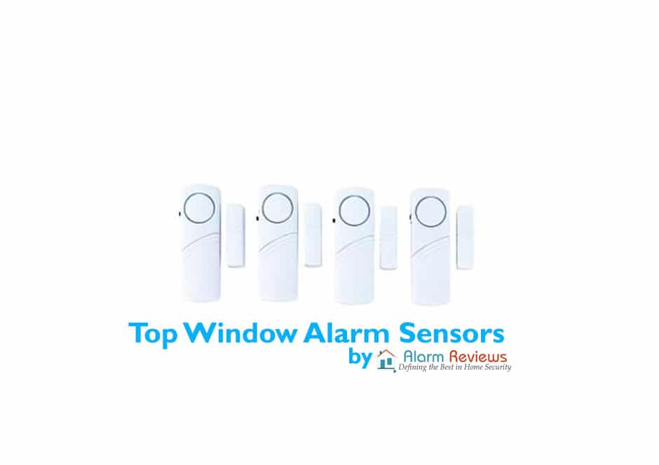 The 3 Best Window Alarms Sensors