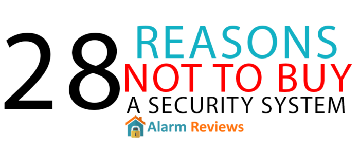 Why NOT to buy a Home Security System