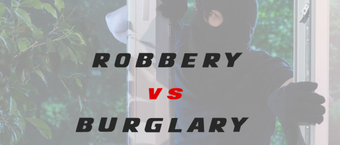 Difference between a Robbery and a Burglary